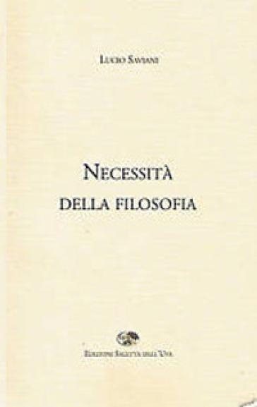 Necessità della filosofia - Lucio Saviani | Jonathanterrington.com