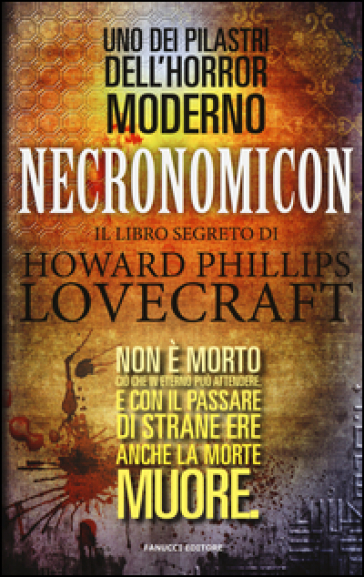 Necronomicon. Il libro segreto di H. P. Lovecraft - A. Pollini |