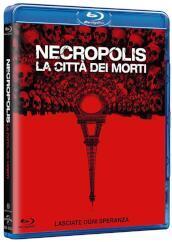 Necropolis - La Citta' Dei Morti(1Blu-Ray)