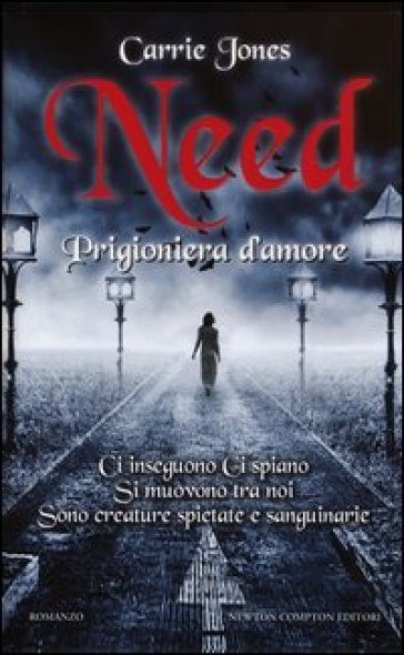 Need. Prigioniera d'amore - Carrie Jones |