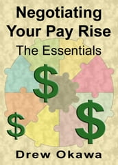 Negotiating Your Pay Rise: The Essentials