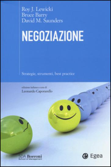 Negoziazione. Strategie, strumenti, best practice - Roy Lewicki |