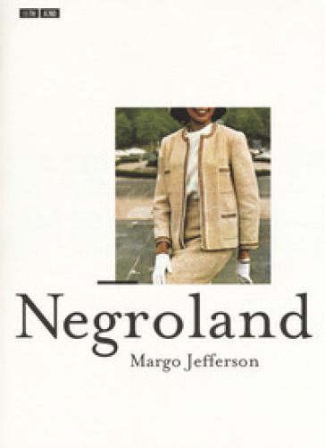 Negroland - Margo Jefferson |