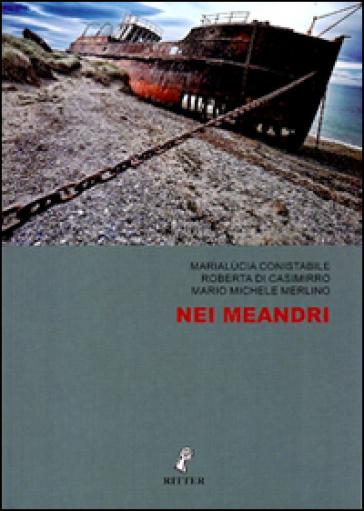 Nei meandri - Marialùcia Conistabile | Kritjur.org