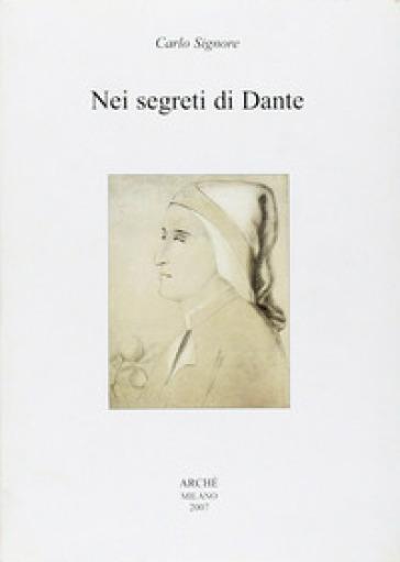 Nei segreti di Dante - Carlo Signore pdf epub