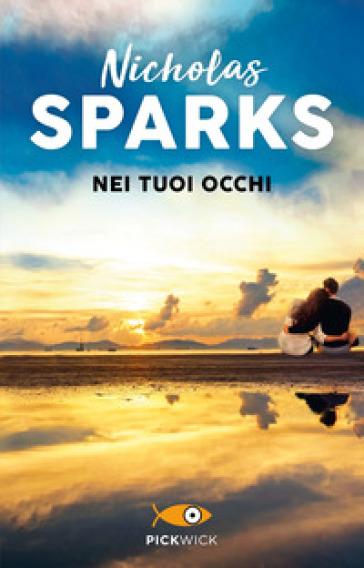 Nei tuoi occhi - Nicholas Sparks  