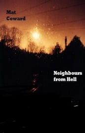 Neighbours From Hell