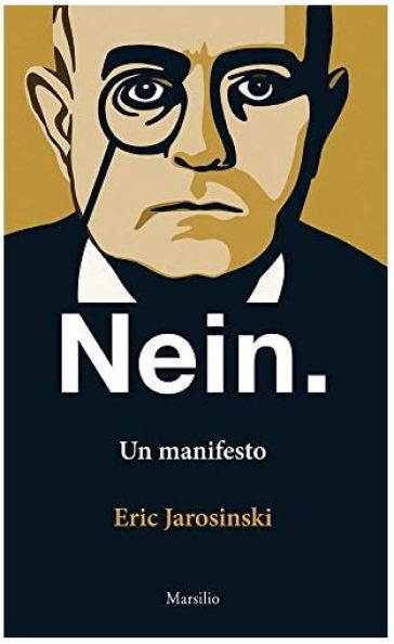 Nein. Un manifesto. Ediz. italiana e inglese - Eric Jarosinski | Kritjur.org