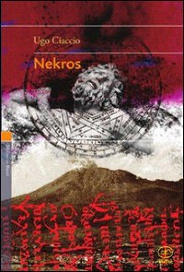 Nekros - Ugo Ciaccio |