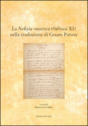 La Nekyia Omerica (Odissea XI) nella traduzione di Cesare Pavese. Ediz. multilingue - E. Cavallini | Rochesterscifianimecon.com