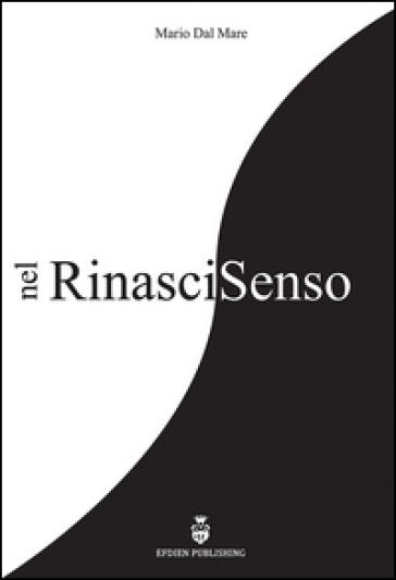 Nel Rinascisenso - Mario Dal Mare  