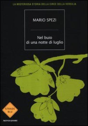 Nel buio di una notte di luglio - Mario Spezi |