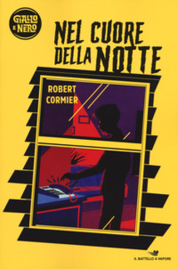Nel cuore della notte - Robert Cormier |