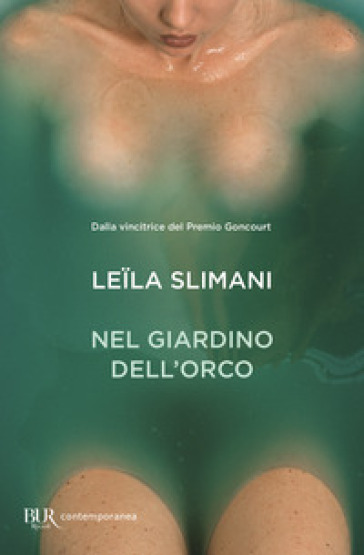 Nel giardino dell'orco - Leila Slimani  