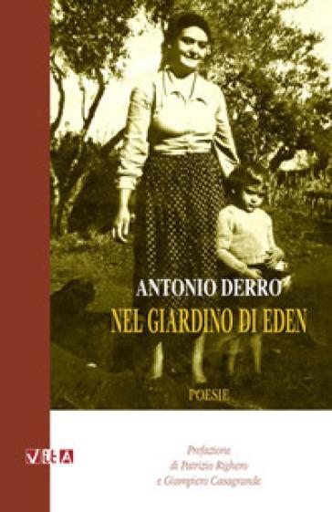 Nel giardino di Eden - Antonio Derro |