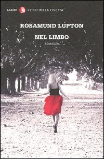 Nel limbo - Rosamund Lupton  