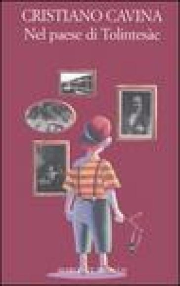 Nel paese di Tolintesàc - Cristiano Cavina pdf epub