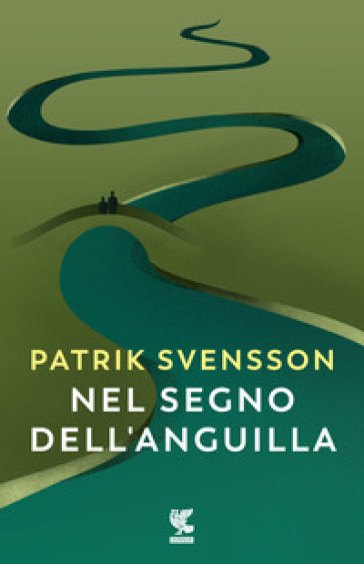 Nel segno dell'anguilla - Svensson Patrik   Rochesterscifianimecon.com