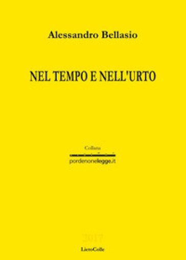 Nel tempo e nell'urto - Alessandro Bellasio pdf epub