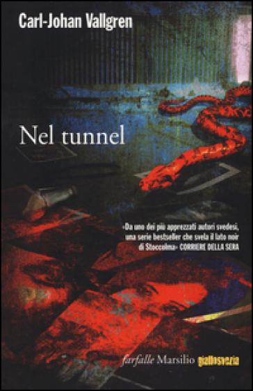 Nel tunnel - Carl-Johan Vallgren | Rochesterscifianimecon.com