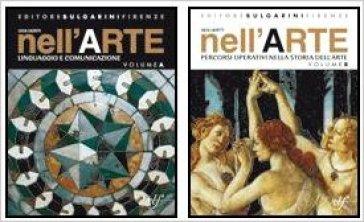 Nell'arte. Vol. A-B. Per la Scuola media - Lucia Lazotti Fontana |