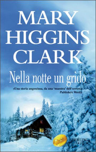 Nella notte un grido- Mary Higgins Clark