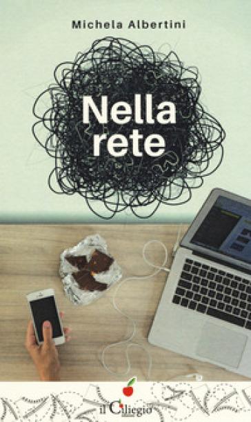 Nella rete - Michela Albertini |