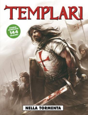 Nella tormenta. Templari. 1.