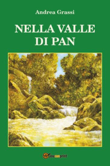 Nella valle di Pan - Andrea Grassi  