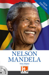 Nelson Mandela. Helbling readers. People. Con CD-Audio
