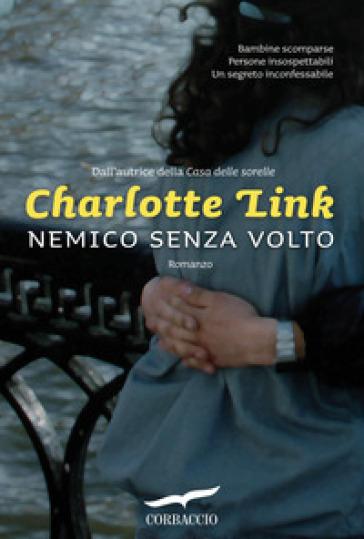 Nemico senza volto - Charlotte Link |