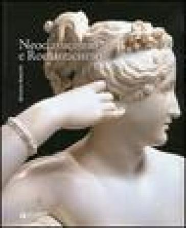 Neoclassicismo e Romanticismo - Silvestra Bietoletti |
