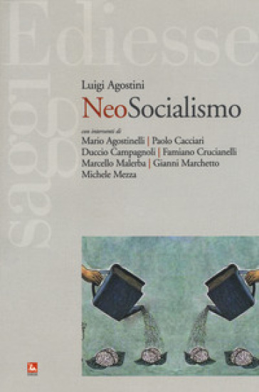 Neosocialismo - Luigi Agostini  
