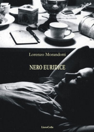 Nero Euridice - Lorenzo Morandotti |