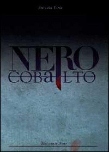 Nero cobalto - Antonio Iorio | Kritjur.org