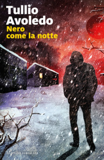 Nero come la notte - Tullio Avoledo | Jonathanterrington.com