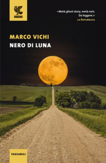 Nero di luna - Marco Vichi  