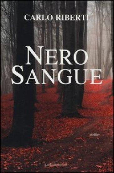 Nero sangue - Carlo Riberti  