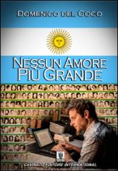Nessun amore pi grande libri novit e ultime uscite for Libri ultime uscite