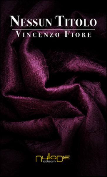 Nessun titolo - Vincenzo Fiore | Kritjur.org
