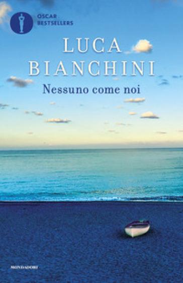 Nessuno come noi - Luca Bianchini pdf epub