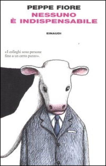 Nessuno è indispensabile - Peppe Fiore | Kritjur.org