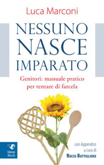 Nessuno nasce imparato - Luca Marconi | Kritjur.org