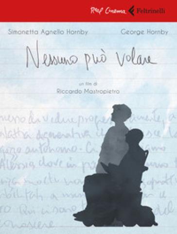 Nessuno può volare. DVD. Con Libro - Riccardo Mastropietro |