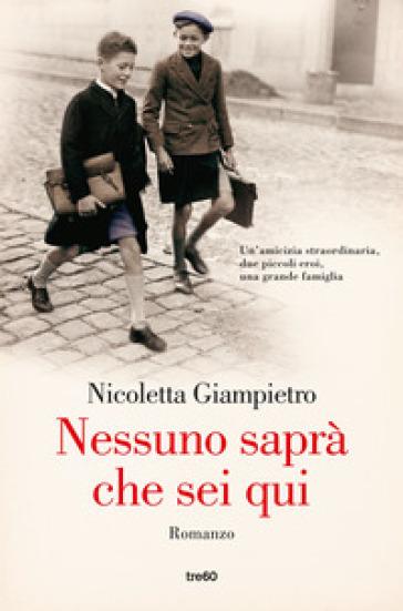 Nessuno saprà che sei qui - Nicoletta Giampietro | Thecosgala.com