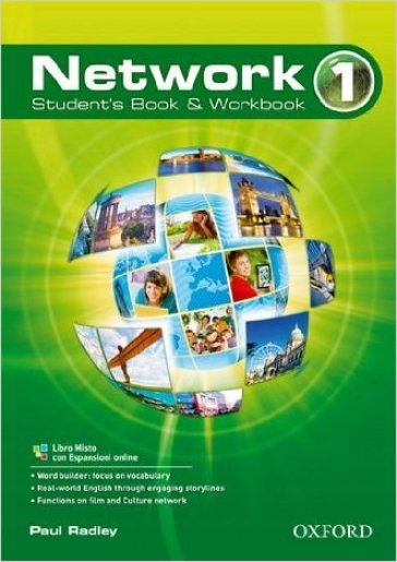 Network. Student's book-Workbook. Per le Scuole superiori. Con CD Audio. 1.