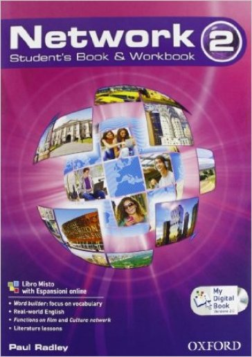 Network. Student's book-Workbook-Mydigitalbook 2.0. Con espansione online. Con CD Audio. Per la Scuole superiori. 2.