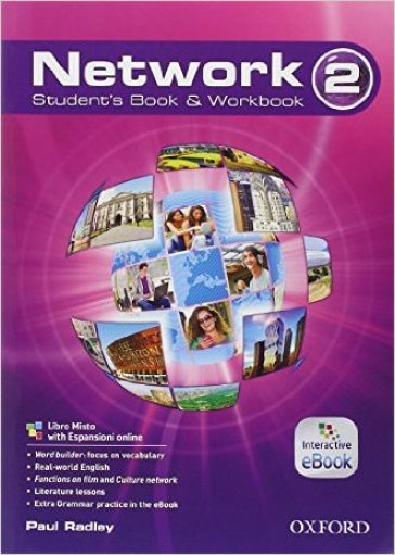 Network. Student's book-Workbook-Start. Per le Scuole superiori. Con e-book. Con espansione online. 2.