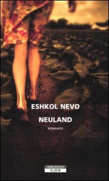 Neuland - Eshkol Nevo |