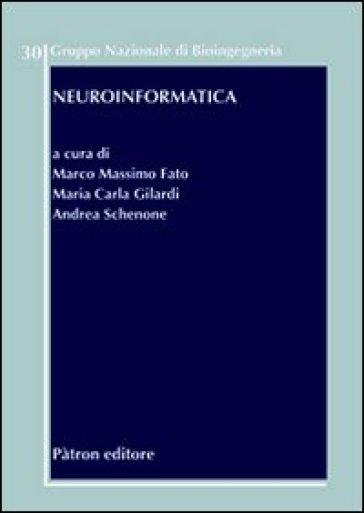 Neuroinformatica - M. M. Fato |